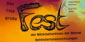 Das 11. große Fest der MitarbeiterInnen der Wiener Behinderteneinrichtungen