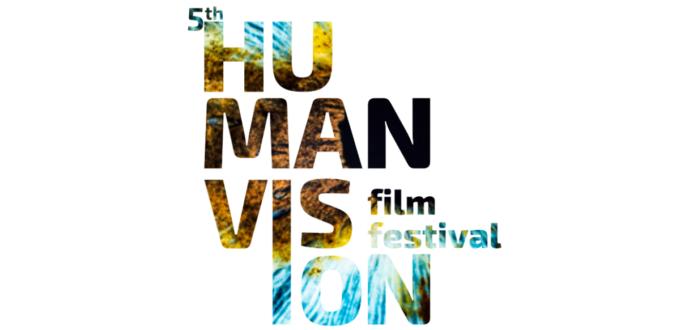 5th HUMAN VISION film festival