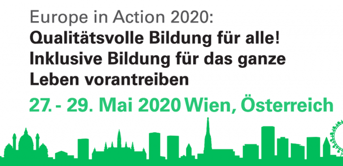 Europe in Action 2020: Qualitätsvolle Bildung für alle! Inklusive Bildung für das ganze Leben vorantreiben