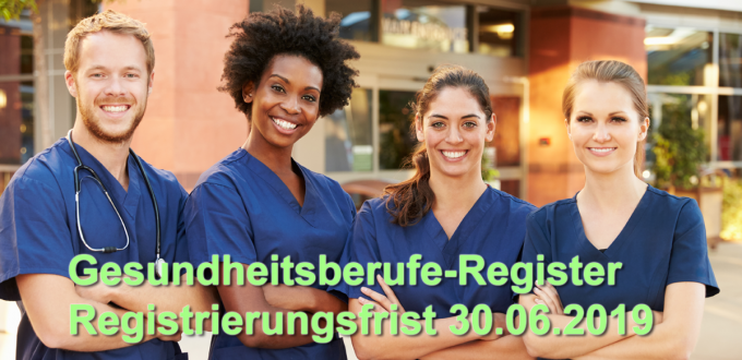 Gesundheitsberufe-Register Registrierungsfrist 30.06.2019