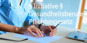 Initiative Gesundheitsberufe-Pflichtengesetz GB-PG