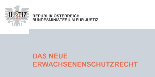 Justizministerium veröffentlicht Broschüre Erwachsenenschutzrecht