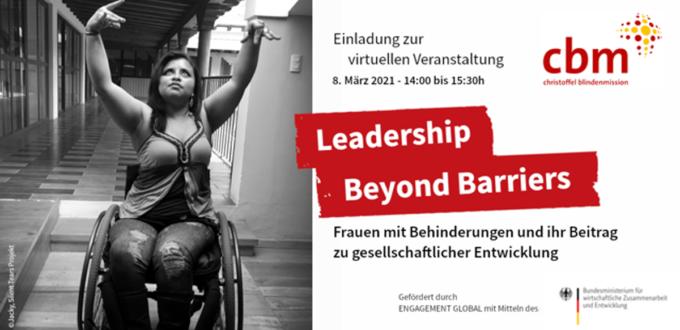 Leadership Beyond Barriers - Frauen mit Behinderungen und ihr Beitrag zu gesellschaftlicher Entwicklung