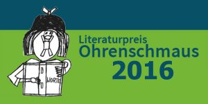 Literaturpreis Ohrenschmaus 2016